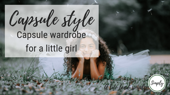 Simplify, capsule wardrobe for a little girl, alifeleadsimply (1).png