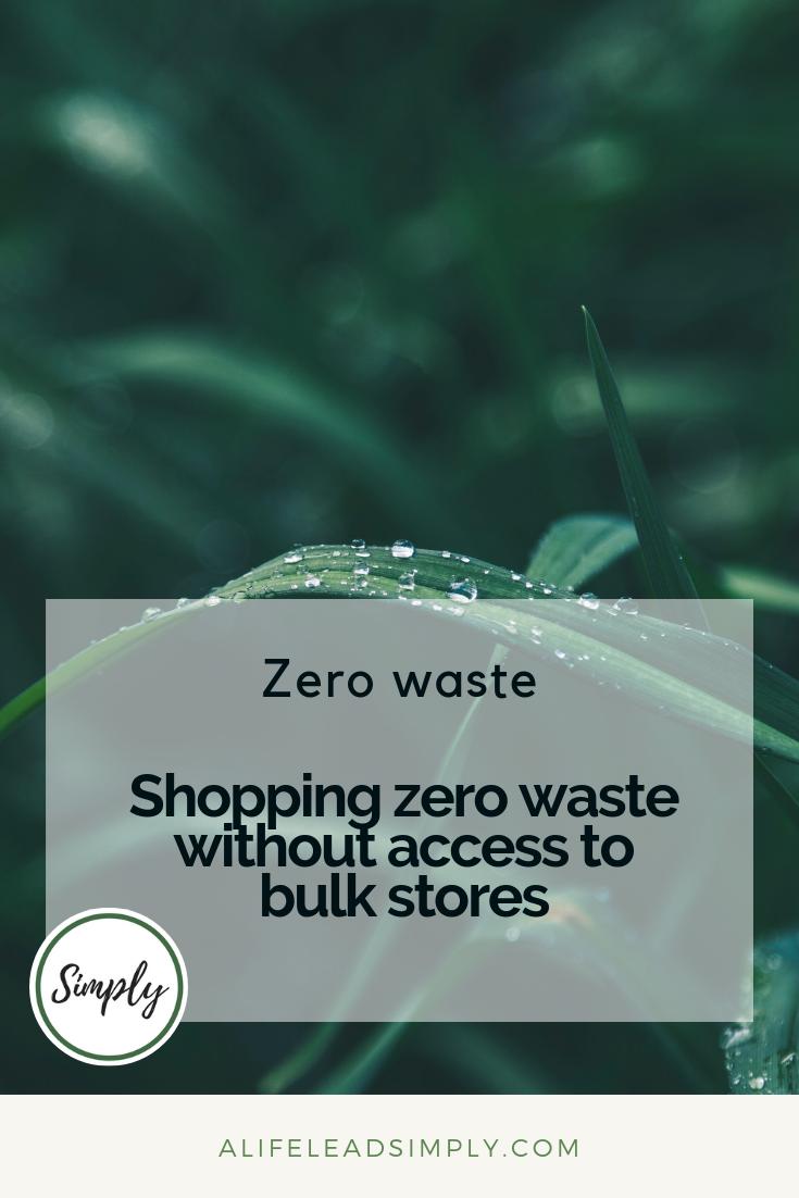 Zero waste shopping, alifeleadsimply (1).png
