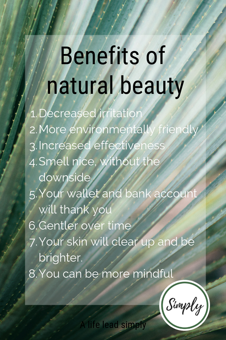 Shownotes - benefits of natural beauty, A life lead simply