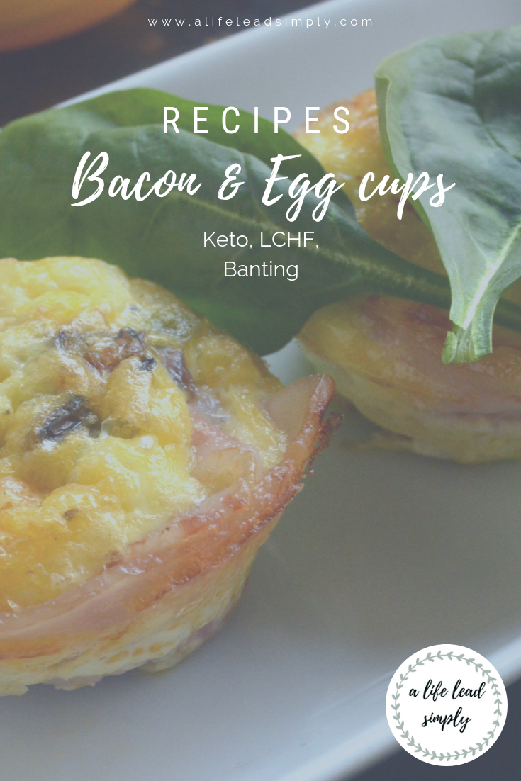 Recipes, Bacon and egg cups, Keto LCHF Banting, A life lead simply, www.alifeleadsimply (2).png
