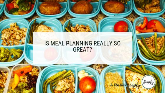 Is meal planning really great? Alifeleadsimply.com #mealplanning #mealprep #routinestosimplify #automateyourlife