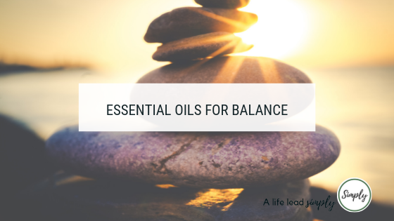 Essential oils for balance, www.alifeleadsimply.com #balance #essentialoils (4).png