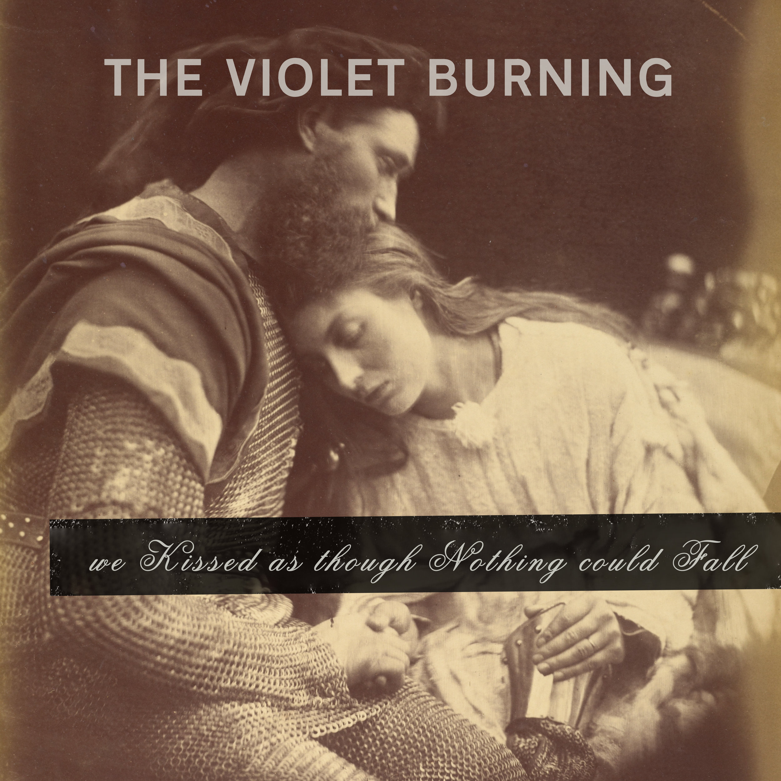 We kissed as though nothing could fall - the new EP from THE VIOLET BURNINGexclusively when you pre-order. Thanks for your support to help us complete this new music.