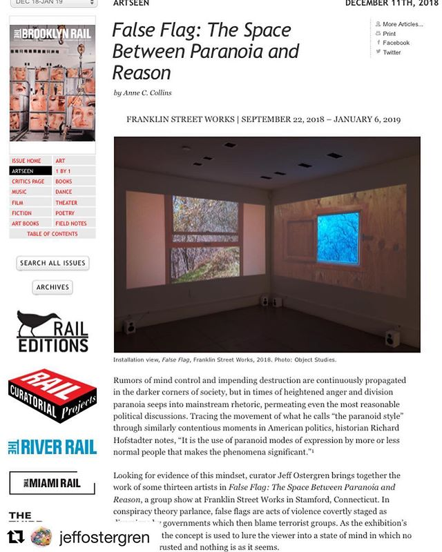 "Another glowing review for @jeffostergren 's ""False Flag"" in @brooklynrail !!! Listen to his interview on The First Stop in Apple Podcasts. It's the first episode.  #Repost @jeffostergren with @get_repost ・・・ Thank you to #AnneCCollins and @brooklynrail for this terrific, thoughtful review of #falseflagexhibition @franklinstreetworks -link in bio!"