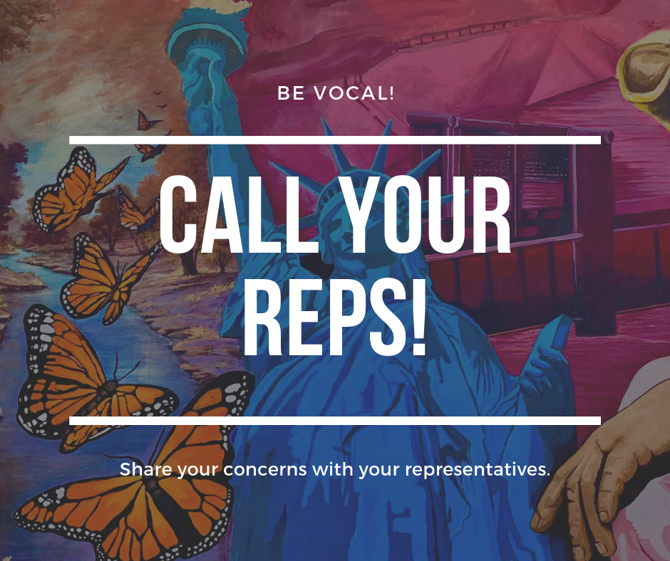 BE VOCAL - Contact your Congressional Representatives to share your concerns about U.S. immigration policies, violations of human rights and due process.