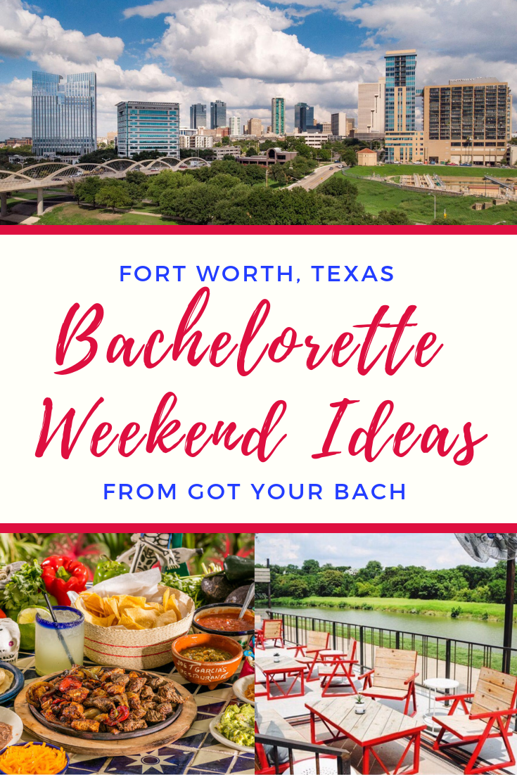 FORT WORTH, TEXAS bachelorette weekend ideas_.png