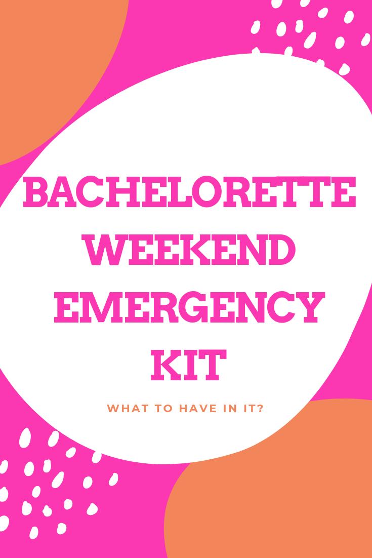 BACHELORETTE WEEKEND EMERGENCY KIT.png