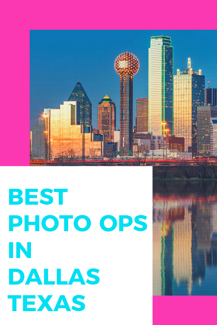 best photo ops in dallas, tx.png