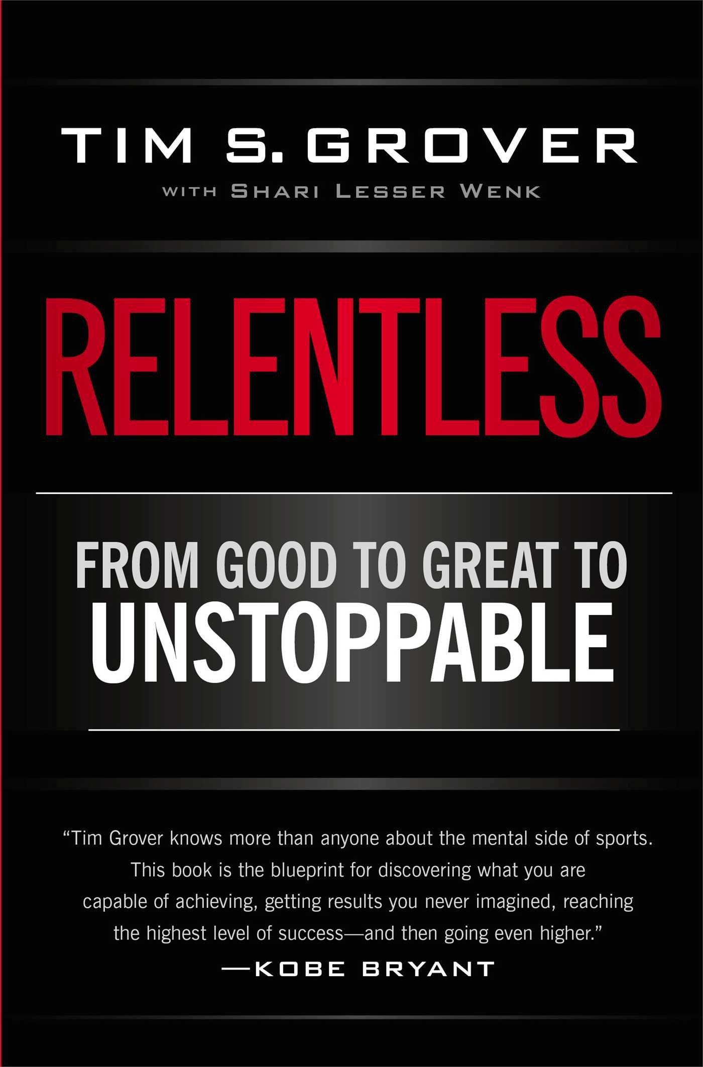 Relentless by Tim Grover (for JamesRunsFar.com).jpg