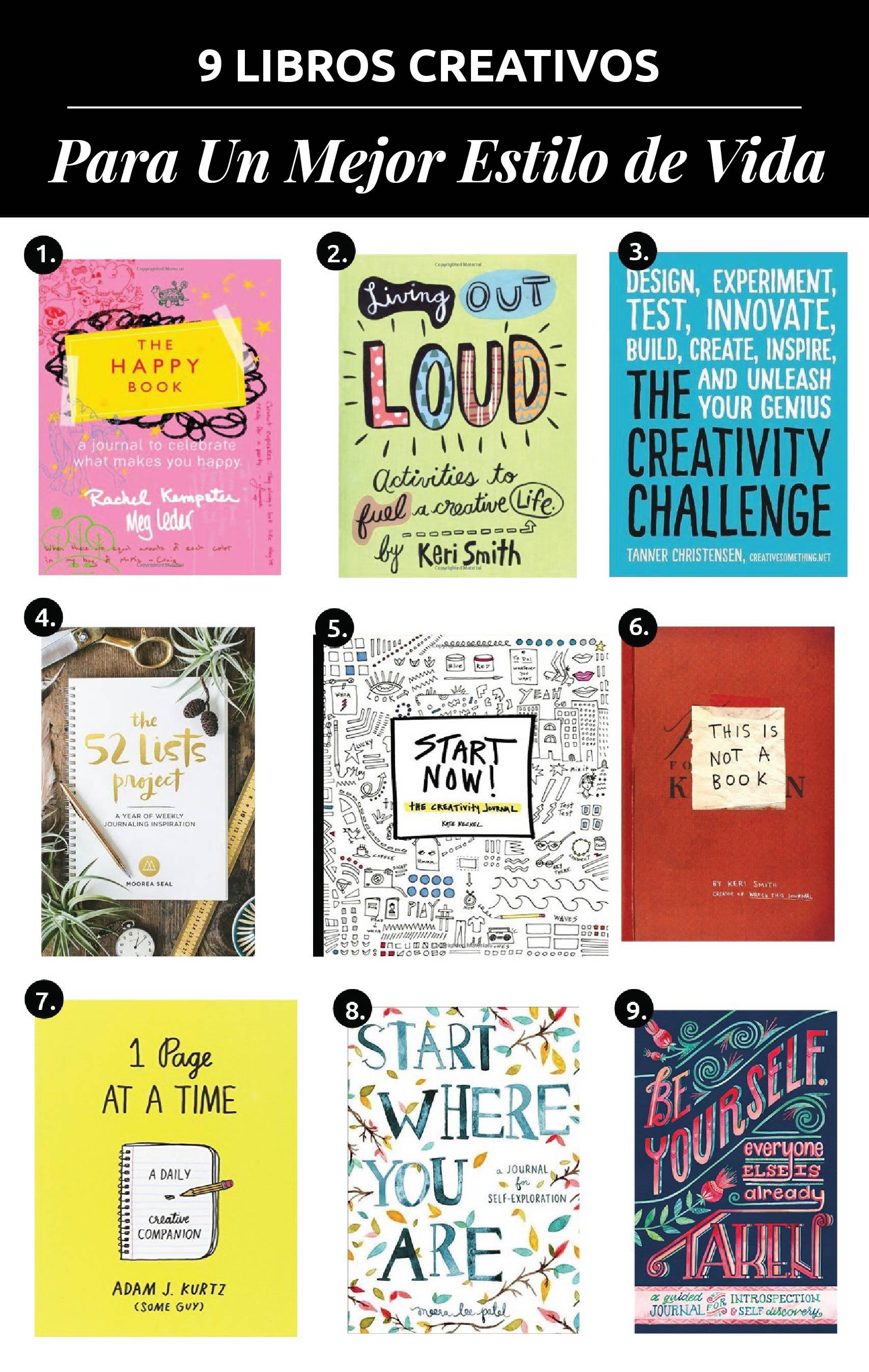 9 Libros Creativos Para Un Mejor Estilo De Vida // Estos libros creativos pueden sacarte de tu zona de confort y forzarte a desarrollar el lado creativo de tu cerebro.