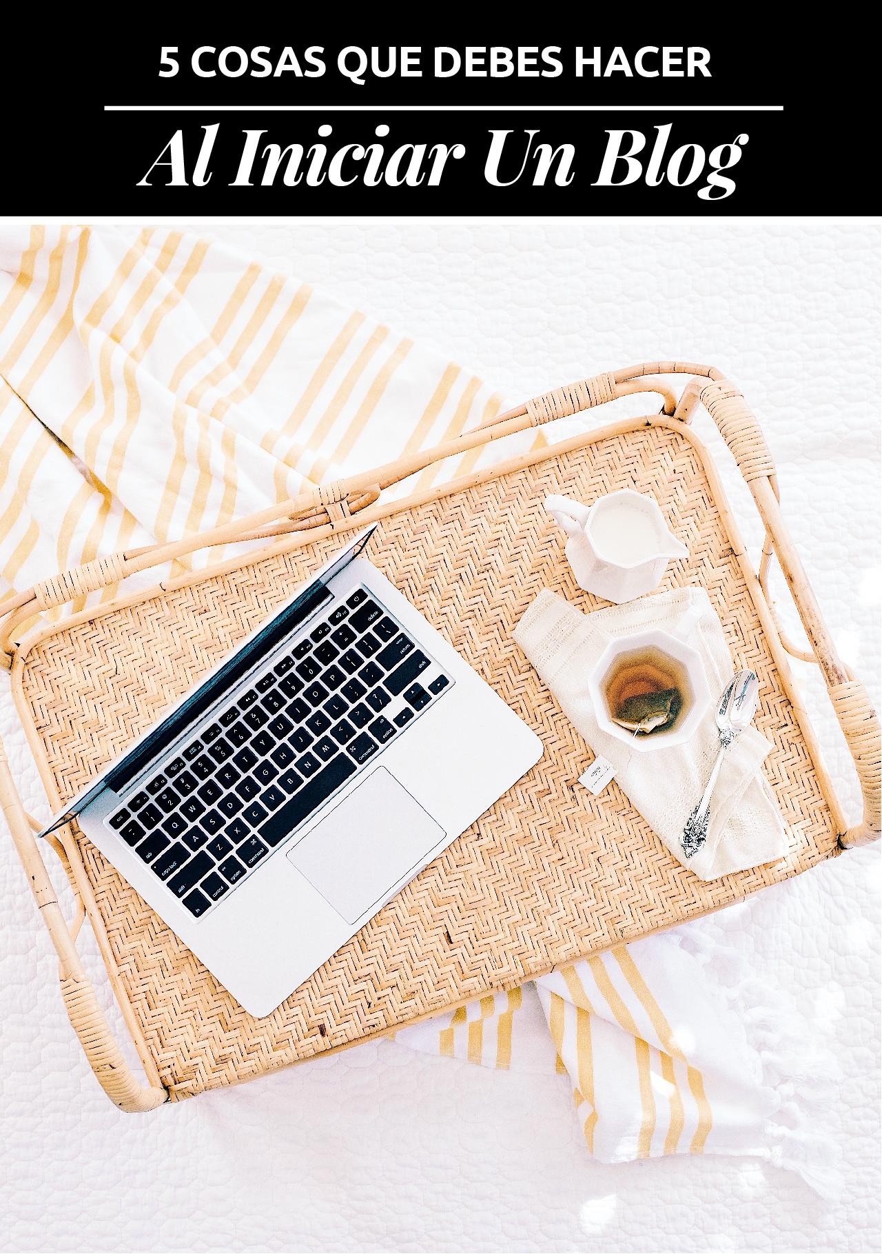 ¿Interesando en blogging? Si quieres iniciar un blog y no sabes cómo, te comparto 5 consejos para que no mueras en el intento.