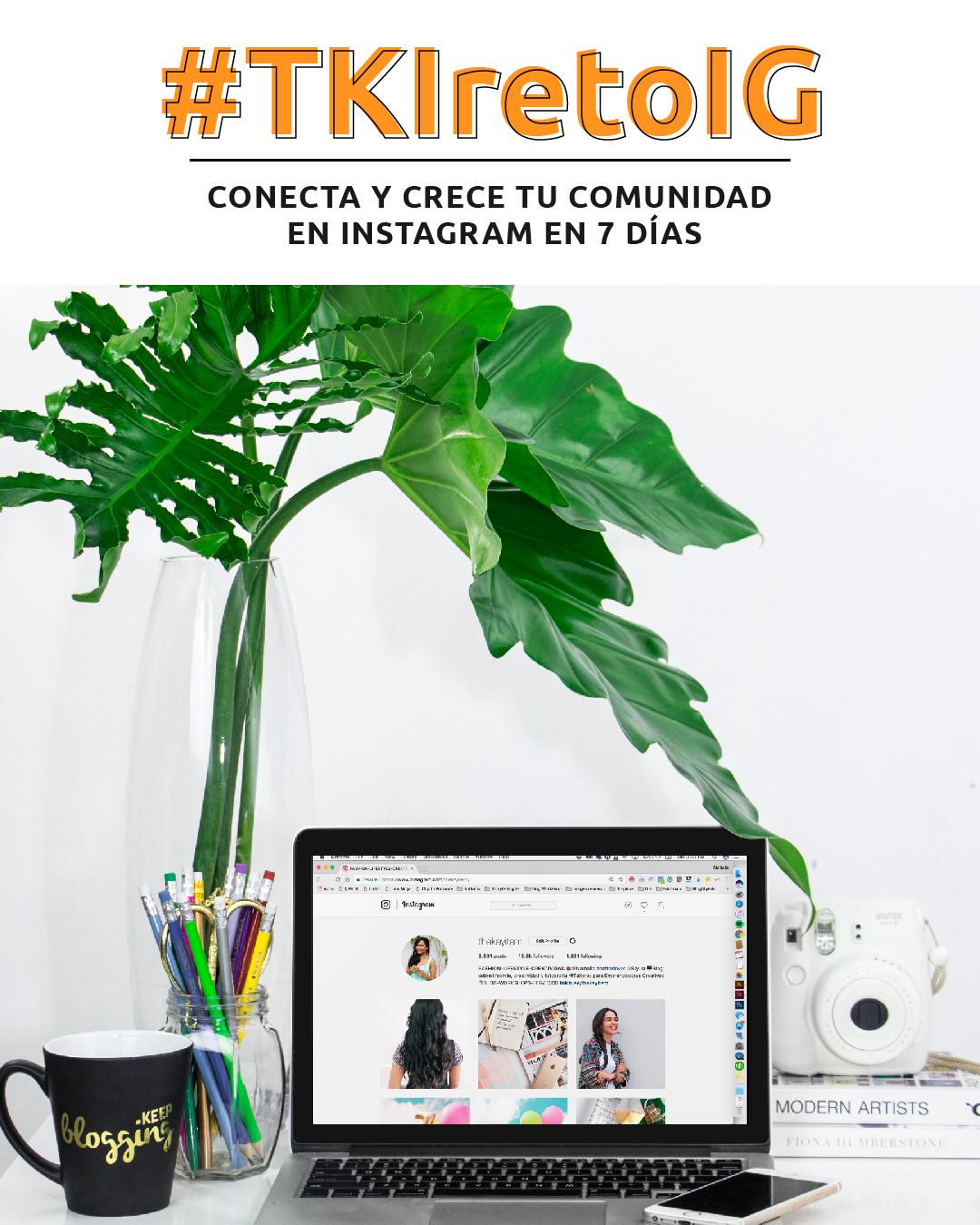#TKIretoIG | Conecta & Crece Tu Marca en Instagram en 7 Días. ¡Tenemos nuevo reto! Actualmente no solo lo visual importa, también tiene que ir de la mano de un buen contenido. Por lo que he decidido crear un reto no solo de fotografía sino también de storytelling. Aprenderemos a transmitir más y conectar con nuestra comunidad. ¡Participa!
