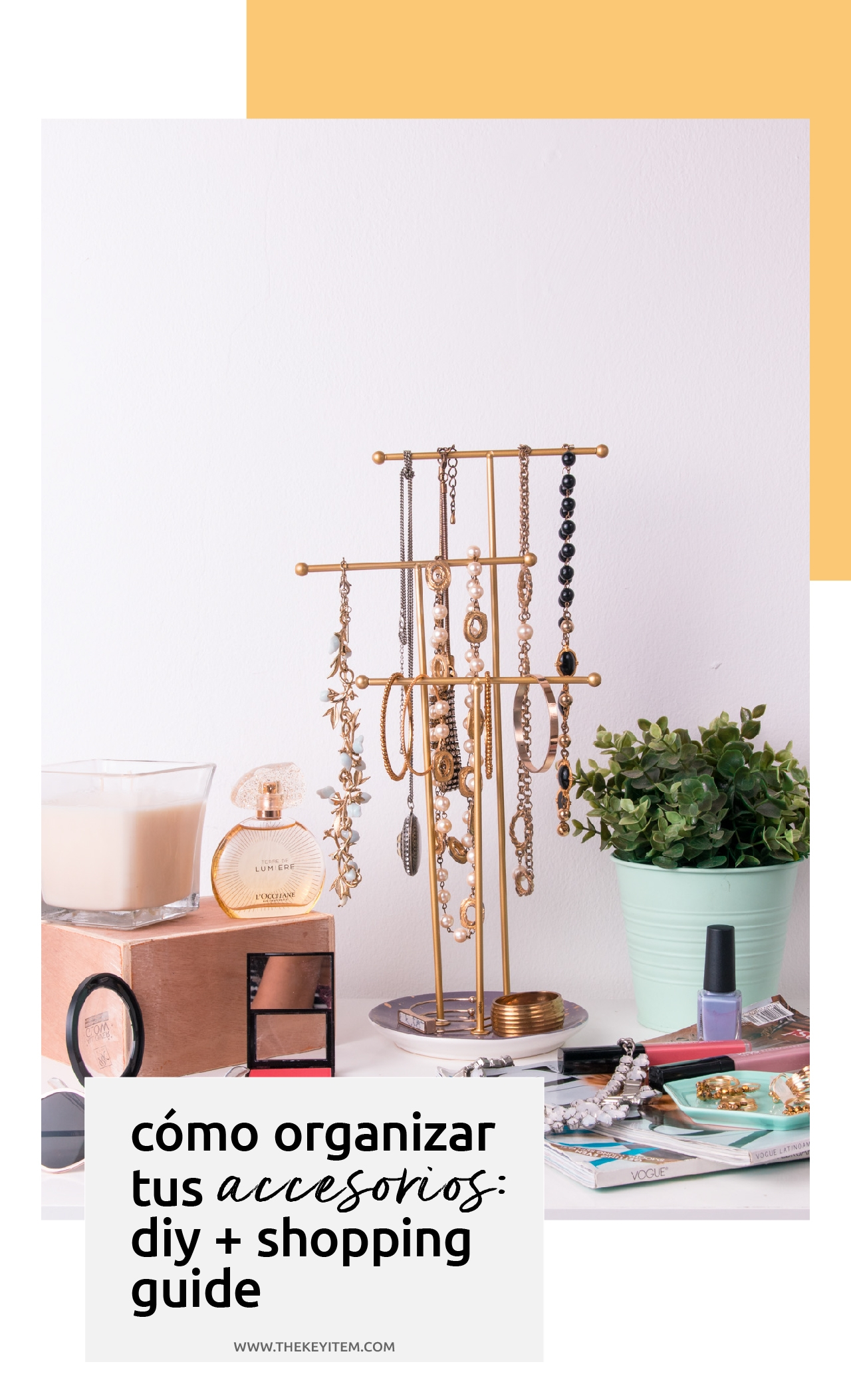 Encontrar ideas creativas para organizar tus accesorios puede ser más divertido de lo que te imaginas. Aquí te comparto ideas DIY y una lista de compras.