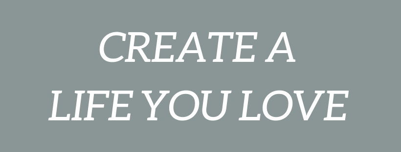 create a life you love.png