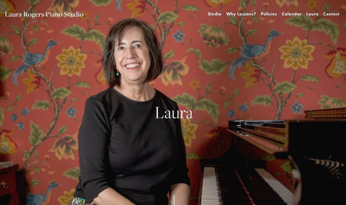 Laura Rogers , piano teacher