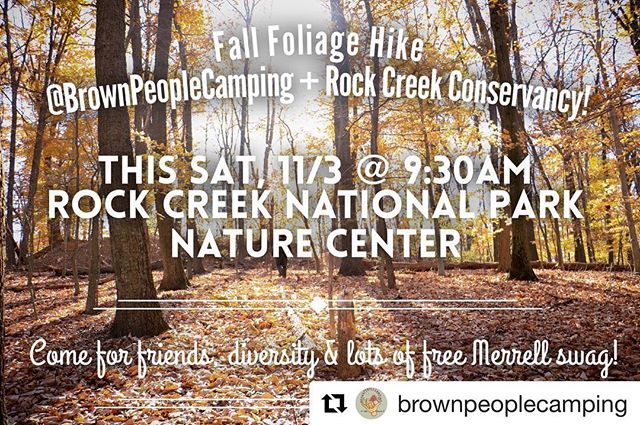 #Repost @brownpeoplecamping ・・・ Fam: please join me THIS SATURDAY as I team up with Rock Creek Conservancy for a @BrownPeopleCamping + @LoveRockCreek fall hike celebrating diversity in the outdoors! It's going to be a beautiful 3.5-mile hike through some of Rock Creek Park's most scenic parkland. . We'll start at the Rock Creek Park Nature Center at 9:30 AM and head off on our Boulder Bridge Hike. We'll spend some time getting to know each other, learn about Native/Indigenous land history, and hear each other's stories while we explore this fantastic urban national park. . Also, a huge shoutout to @merrell for supporting this hike! @schmitty1616 will be there doing a boot fitting demonstration, giving away Merrell swag, and one lucky winner will also walk away with a brand new pair of Merrell hiking boots! . PLEASE RSVP TO THE LINK IN MY BIO . . Will you help diversify our public lands? Tag your photos #BrownPeopleCamping . #OutdoorMuslims #findyourpark #diversifyoutdoors #ForceOfNature #OptOutside #outdoorwomen #unlikelyhiker #outdoorasian #thegreatoutdoors #adventuregap #sheexplores #alltrails #womenwhohike #wehiketoheal #everytrailconnects #ourwild #itsallyours #unitedoutside #diversity