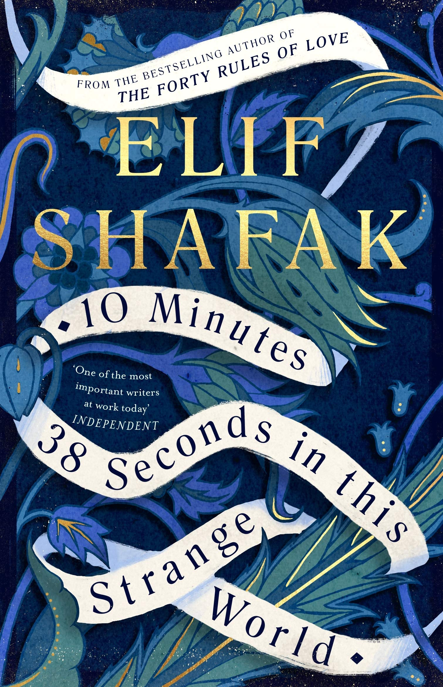 Featured Book - Ten Minutes and 38 Seconds in this Strange World by Elif Shafak (Viking, 2019)