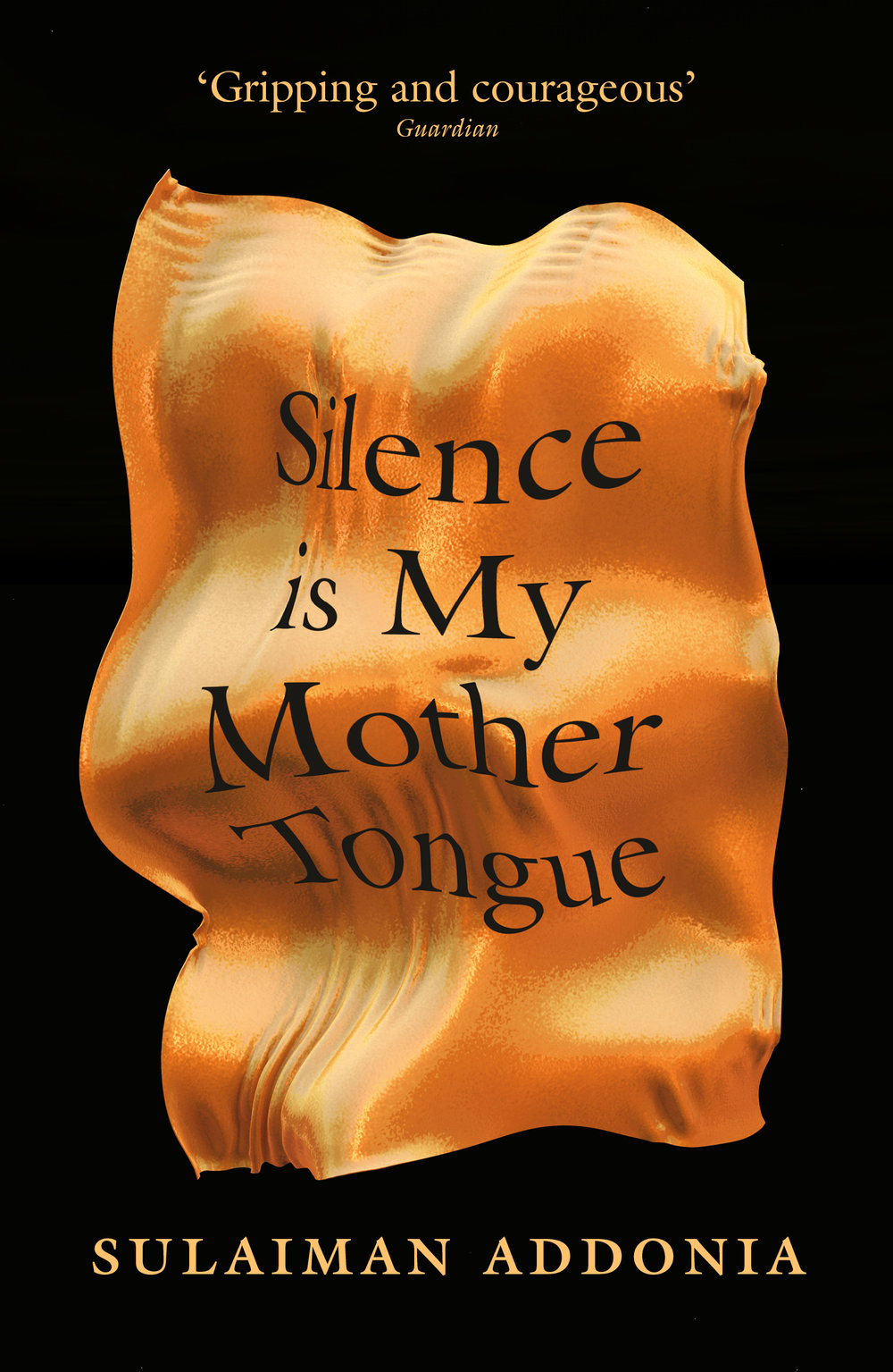 Featured Book - Silence is My Mother Tongue by Sulaiman Addonia (Indigo, 2019)