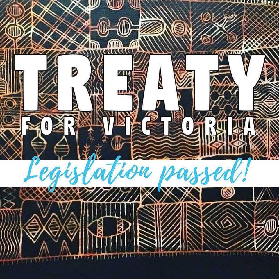 Australia's first ever Treaty legislation passed in Victoria! The Federation supports the Treaty Bill, and it allows for further consultation with Traditional Owners about what  #Treaty  might look like. Let's talk Treaty!   #VicTreaty   #NAIDOC2018   #FVTOC