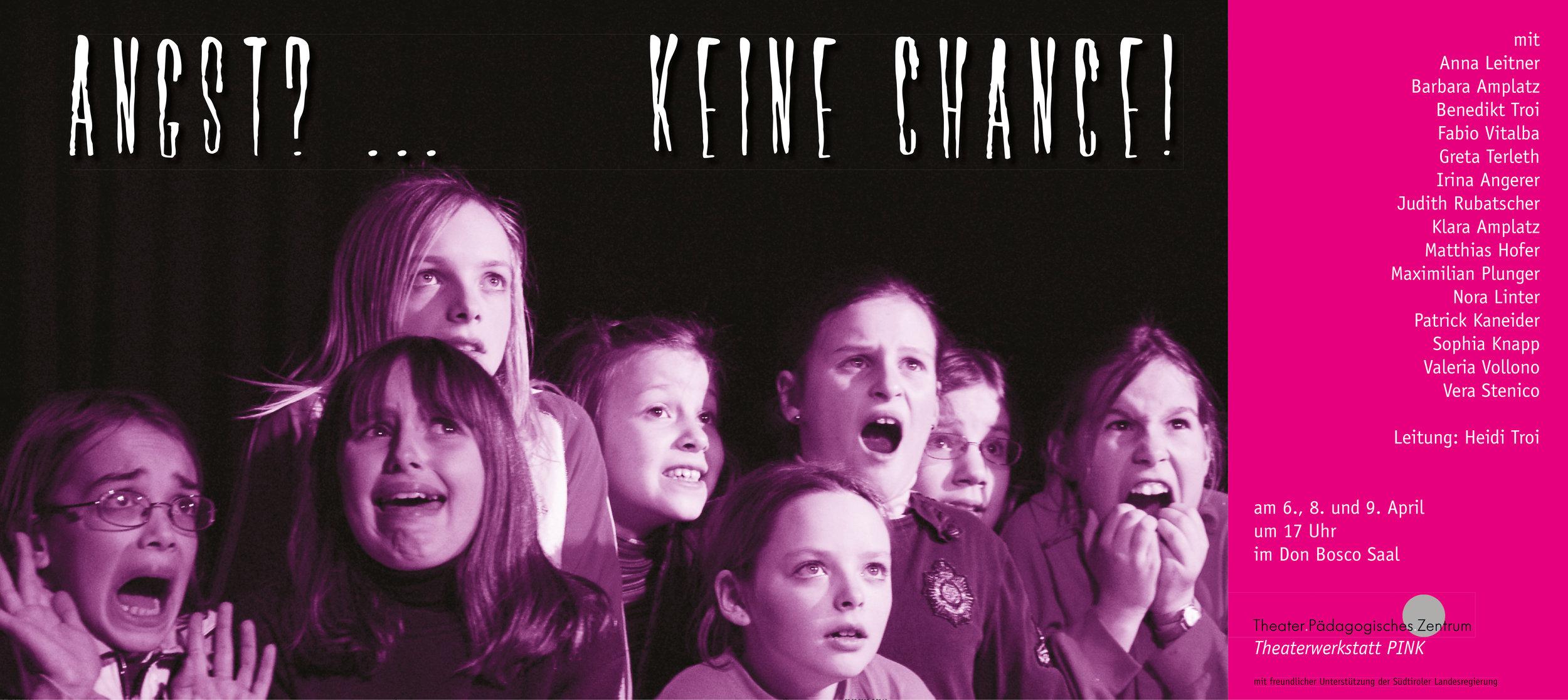 2006 pink Angst keine Chance Plakat.jpg