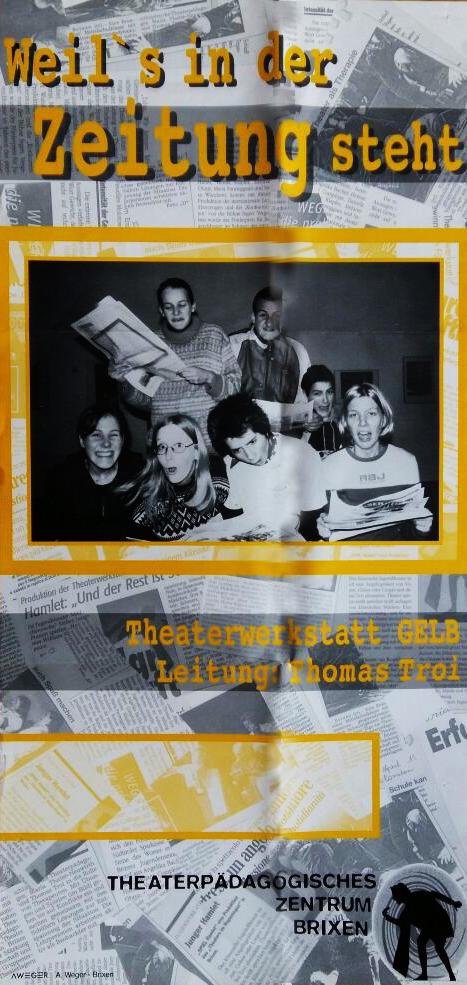 2000 gelb Weil's in der Zeitung steht Plakat.jpg