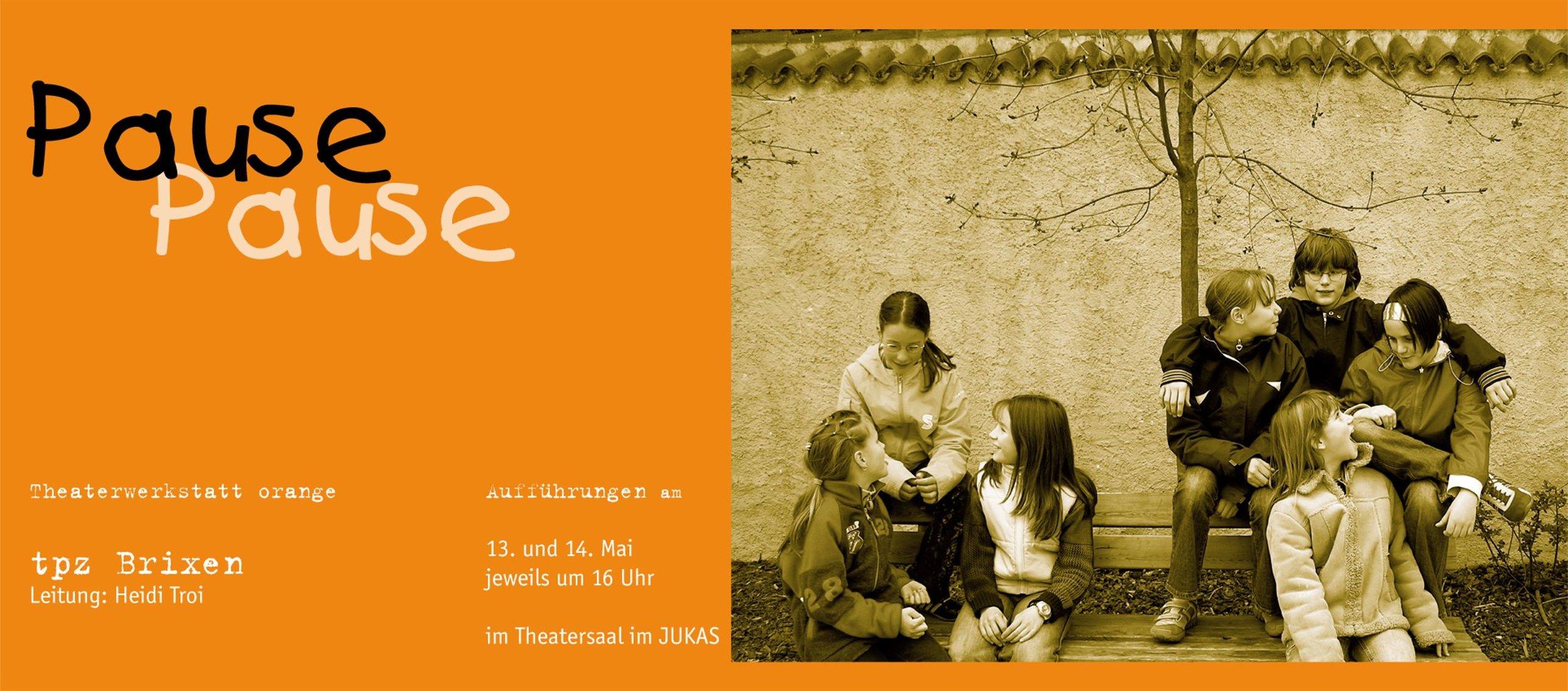 2005 orange Pause Pause plakat.jpg