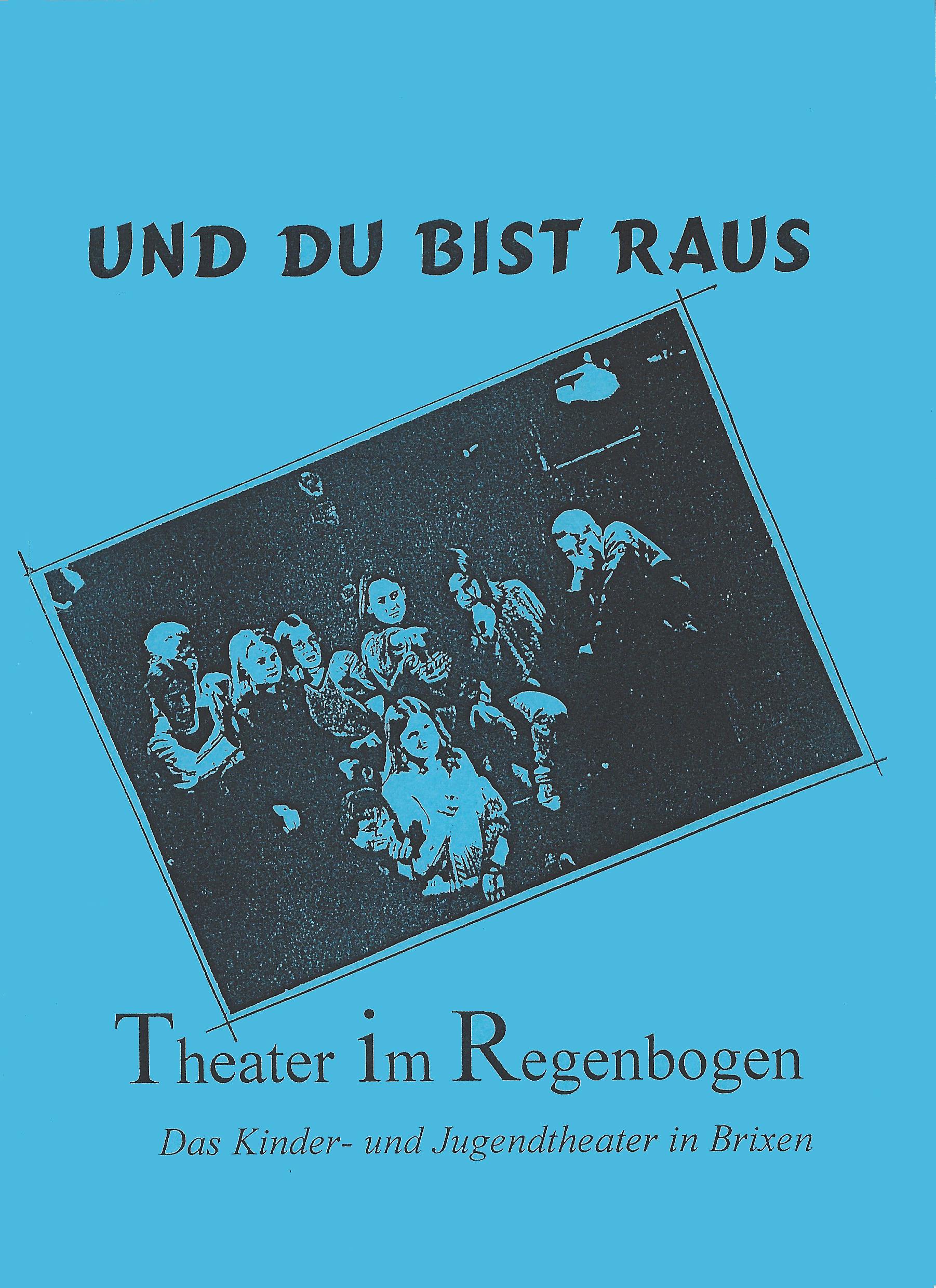 1997 gelb Und du bist raus Plakat.jpg