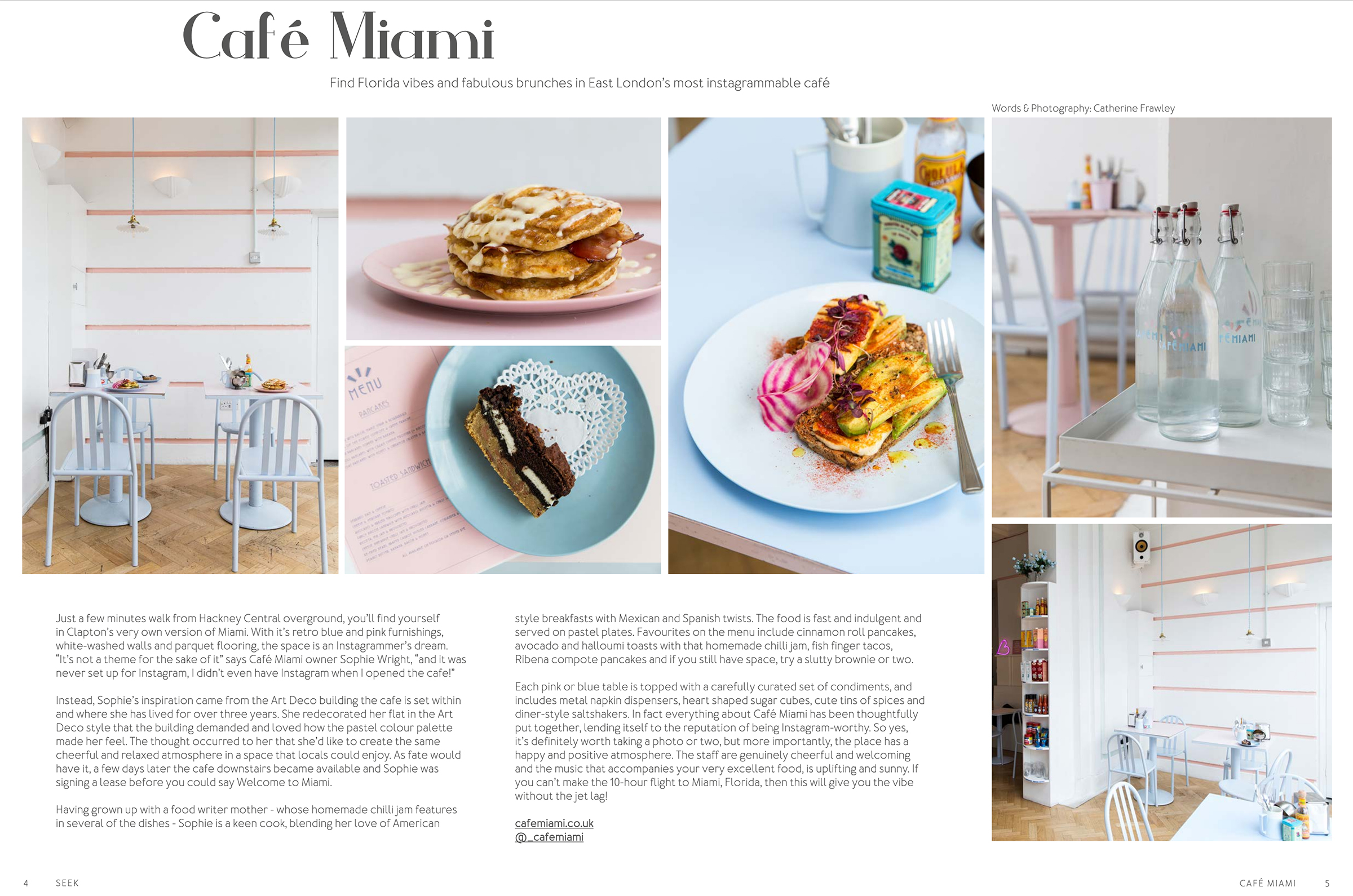 91 Magazine feature of Cafe Miami in Hackney