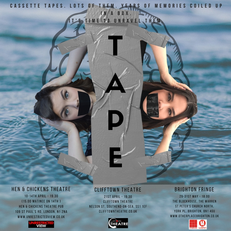 TAPE was performed at:  The Hen & Chickens Theatre (London) The Clifftown Theatre (Southend) The Warren Venue (Brighton Fringe Festival)