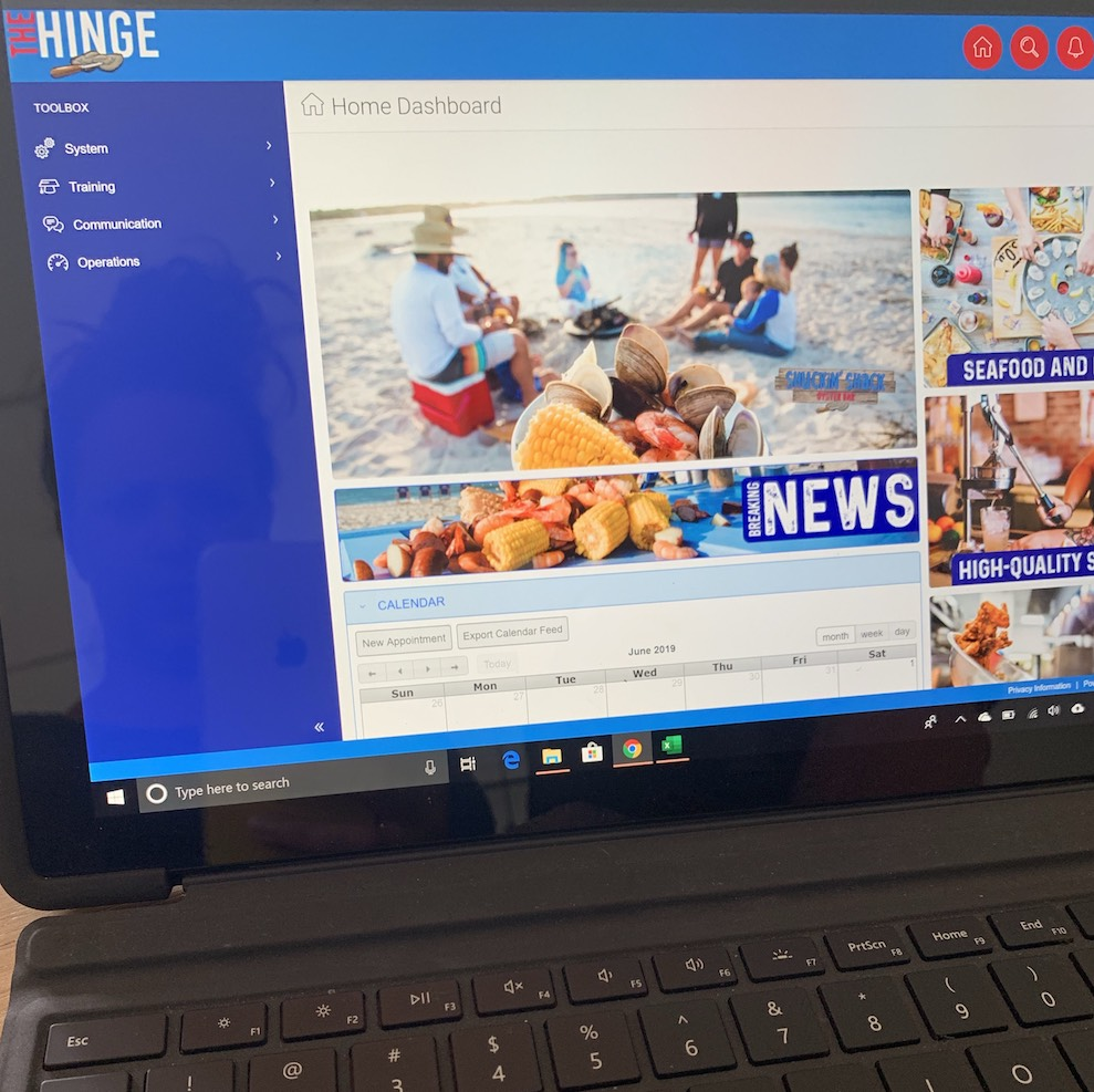 Shuckin' Shack's Learning Management application is called The Hinge, available to our franchisees and their employees on laptop, tablet and smartphone devices.