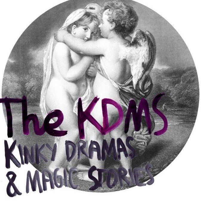 The KDMS - Kinky Drama and Magic Stories