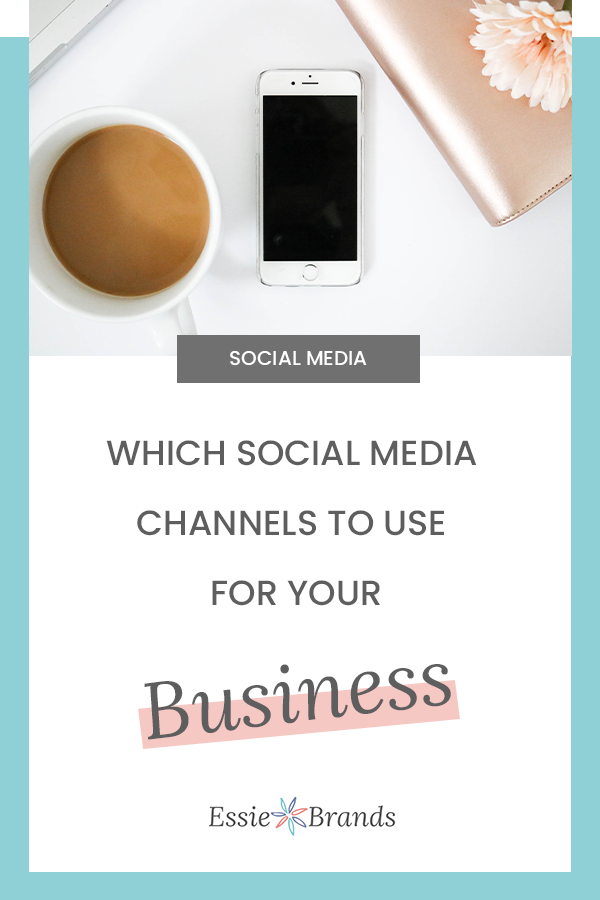 Which social media channels you should use for your business