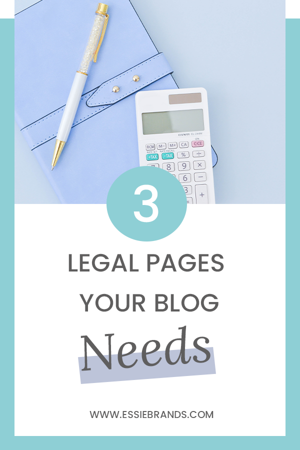 3 Legal Pages Your Blog or Online Business Needs #ad