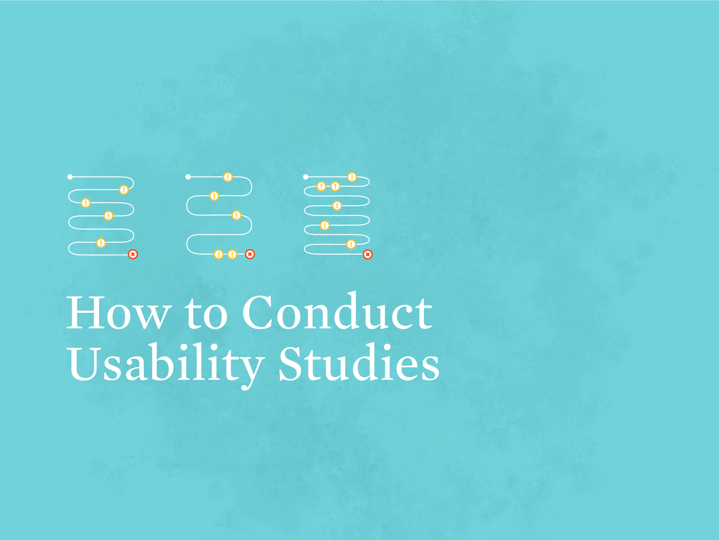 Workshop: How to Conduct Usability Studies