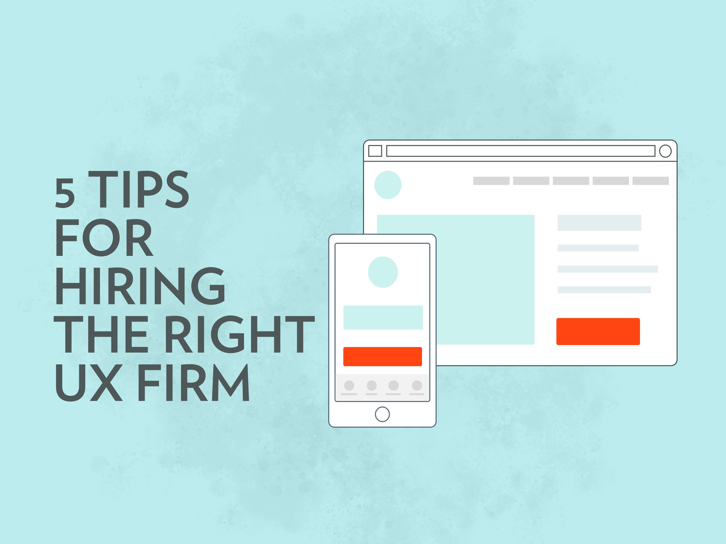 5-tips-for-hiring-right-ux-firm.jpg