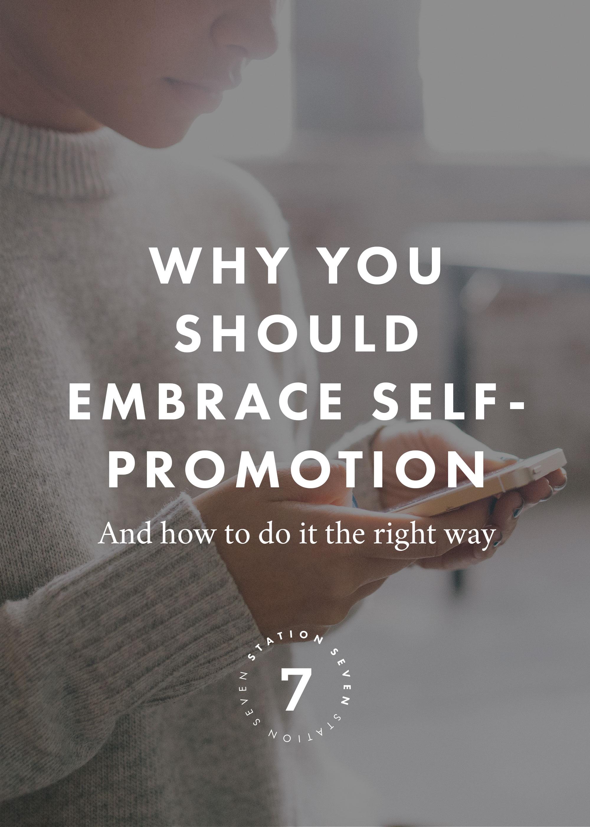 Why You Should Embrace Self-Promotion.jpeg