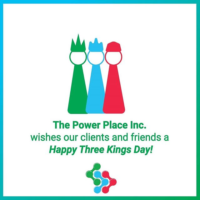 The Power Place Inc. wishes to all ours clients, a Happy Three Kings Day!