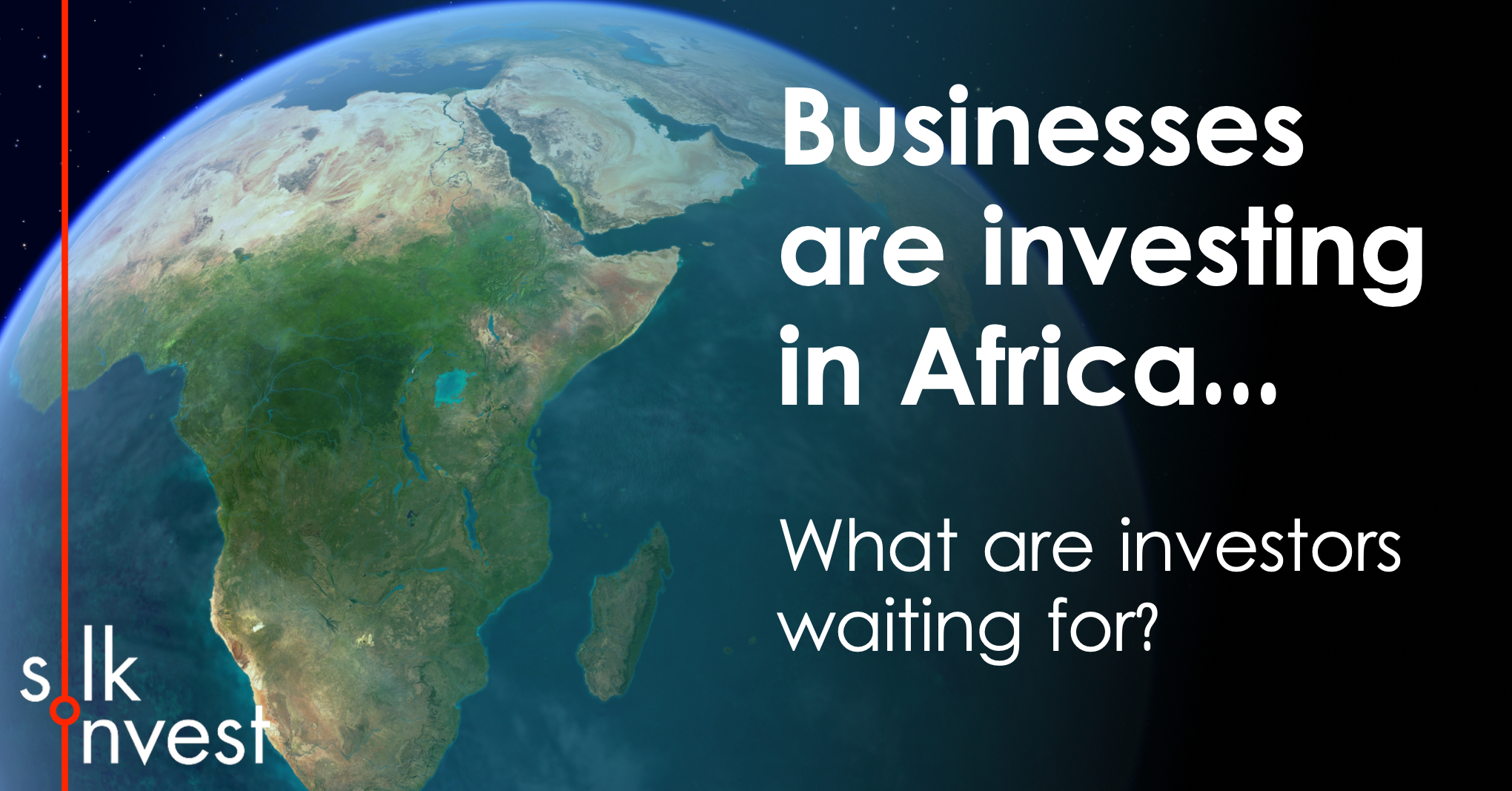 Silk businesses are investing in africa.jpg