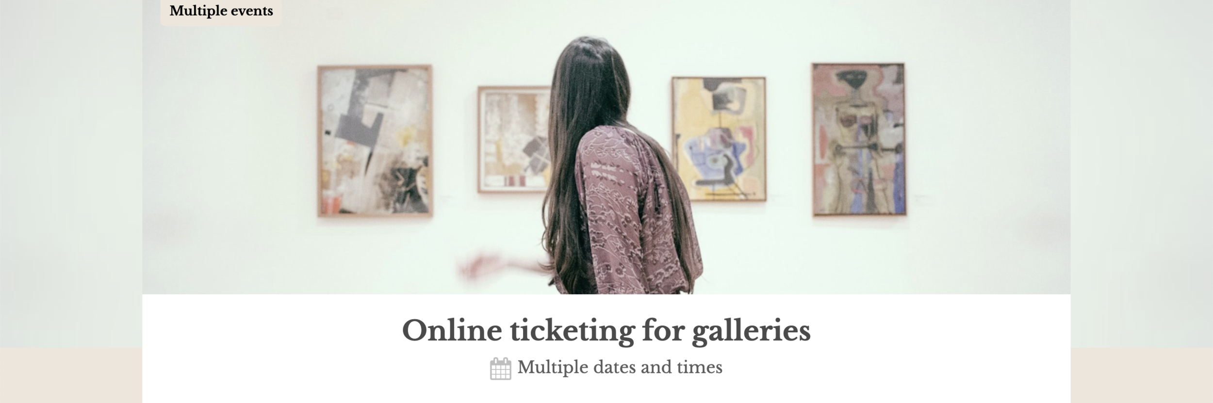 Sell tickets for an art gallery