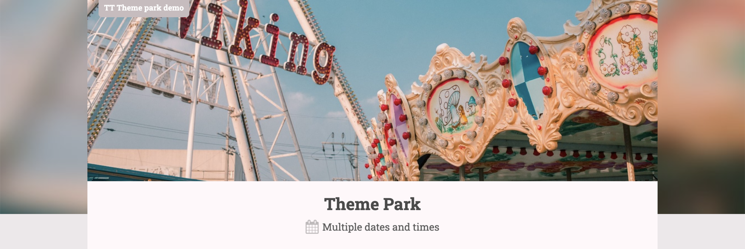 Sell tickets for a theme park