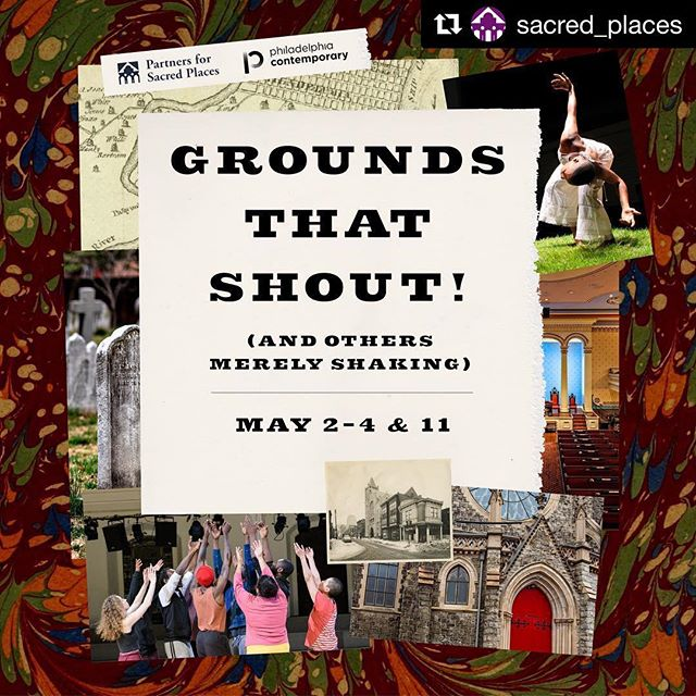 Up next: Grounds that Shout! (and others merely shaking) with @sacred_places, @philadelphiacontemporary, and @fistandheel  Ask me about more details or visit the websites of the organizations listed above!  #Repost @sacred_places with @get_repost ・・・ 🗓️ The schedule and full line-up for #groundsthatshout are now up on our website! Tickets for all performances are $15, or $10 for students and seniors. In addition to the performances, free public conversations will offer further insight into the process and thinking behind the series.  We hope you can join us for these exciting events within Grounds that Shout! (and others merely shaking). Please visit sacredplaces.org for details.
