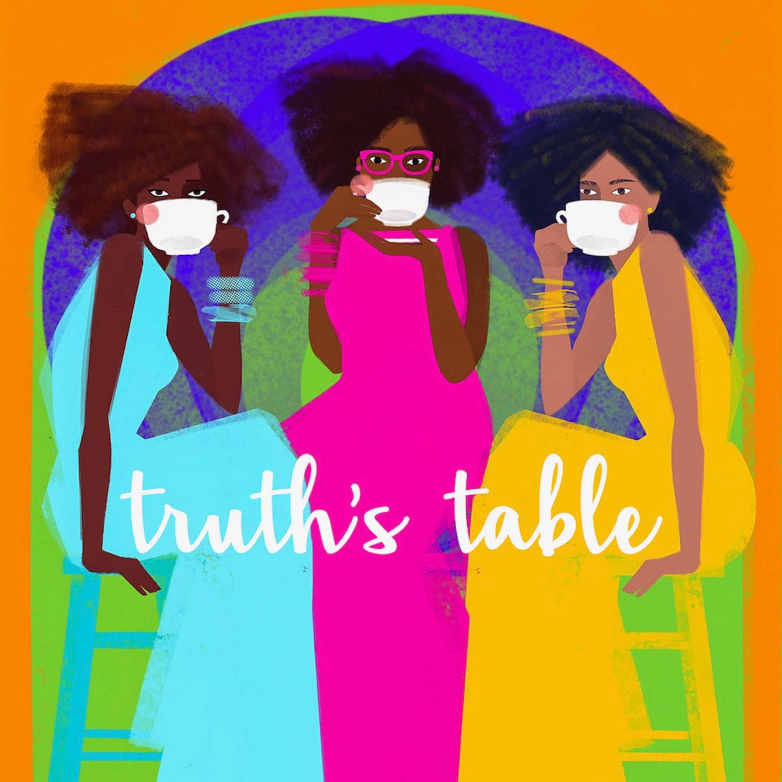 Truth's Table: Michelle Higgins, Christina Edmondson and Ekemini Uwan