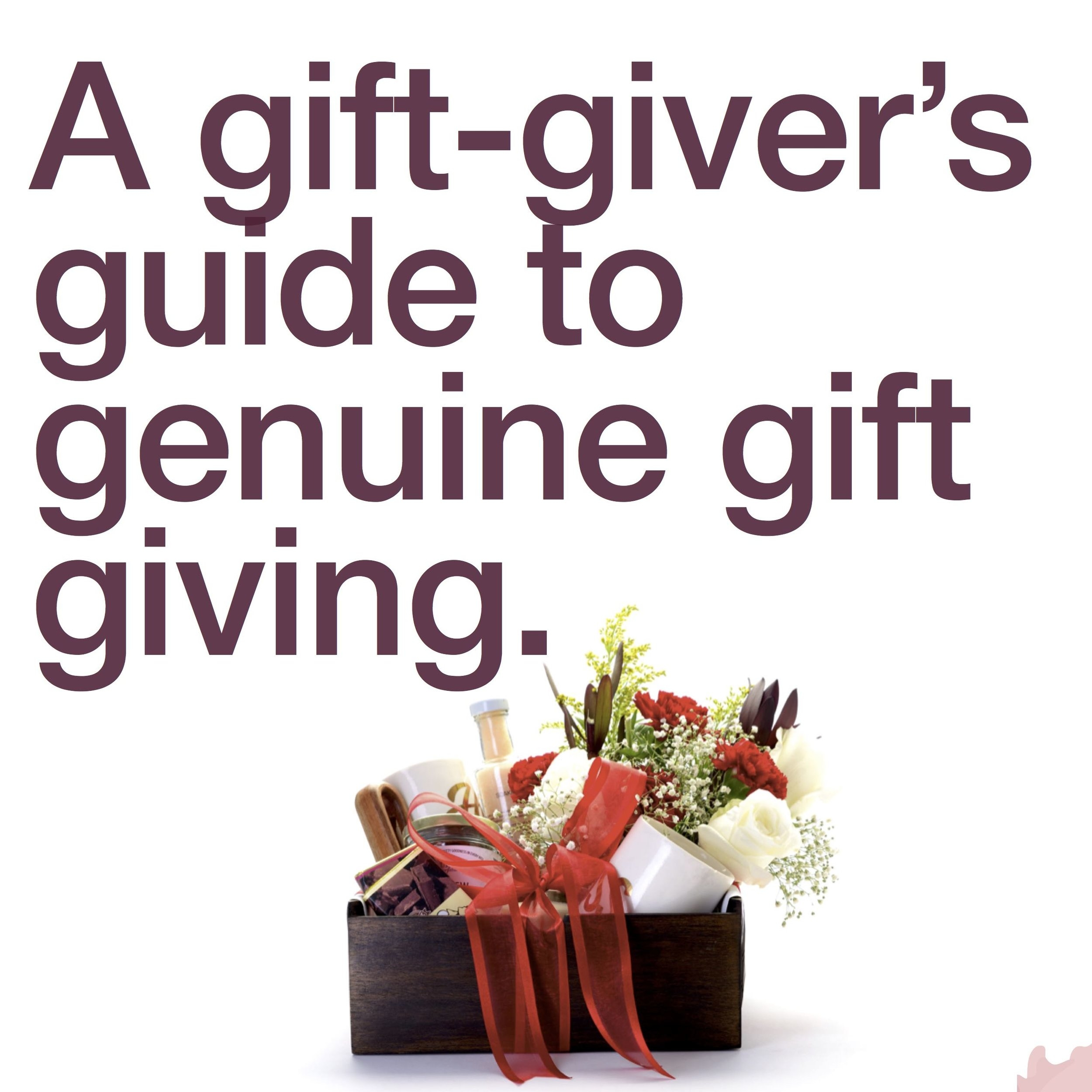 A-Gift-givers-Guide-to-Genuine-Gift-Giving.jpg