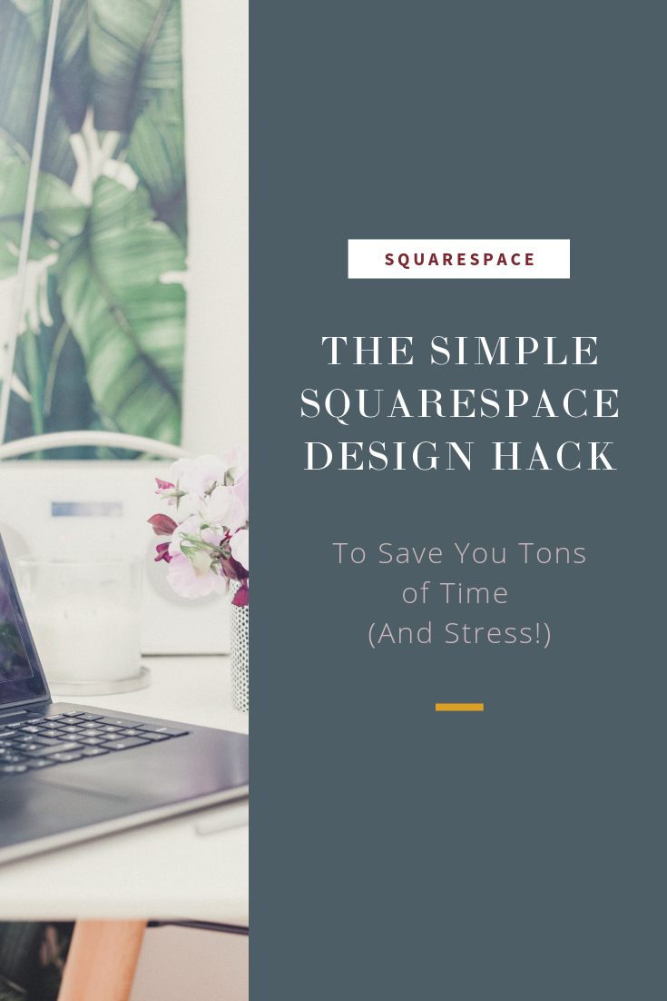 squarespace design hack tip to save time