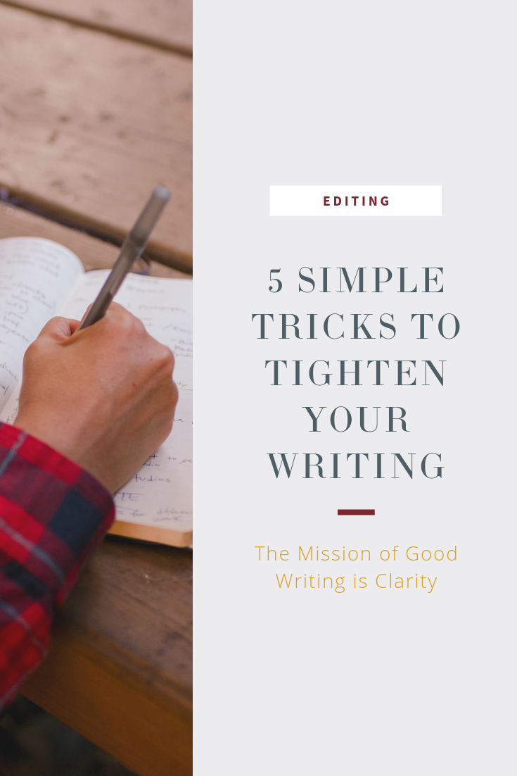 5 simple tricks to tighten your writing