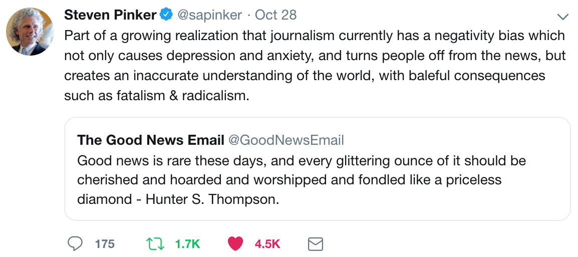 Steven Pinker - Harvard Professor and best-selling author on The Good News Email.