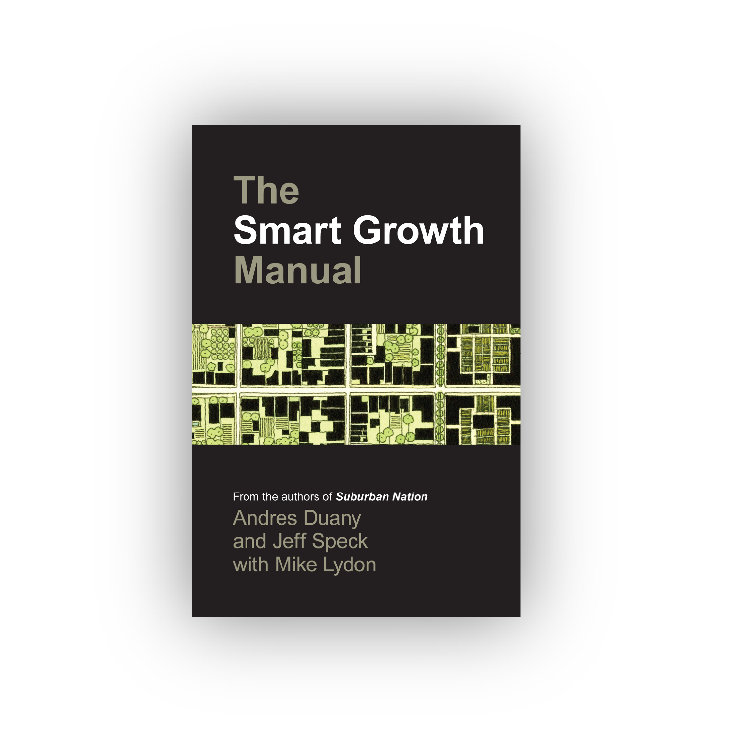 The Smart Growth Manual -
