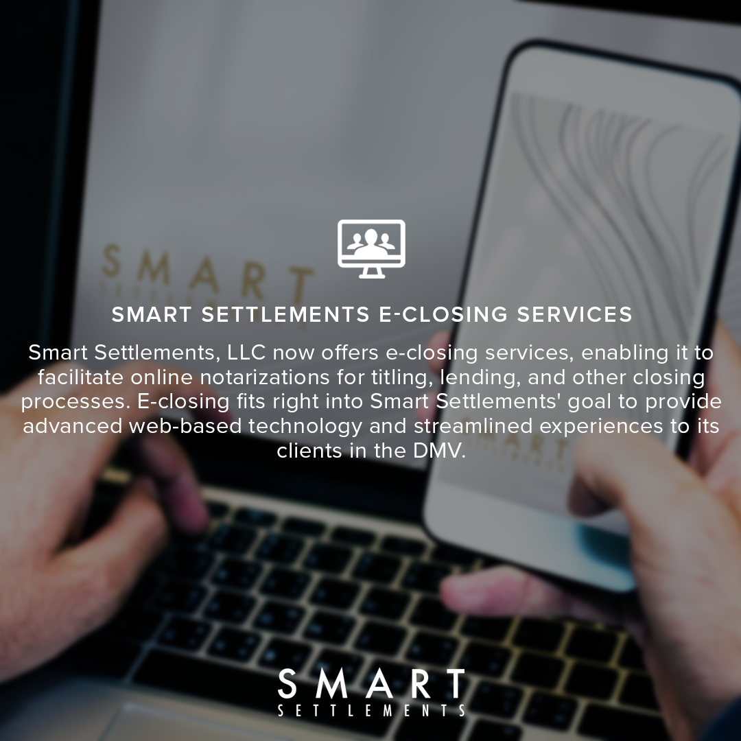 SMART NOW OFFERS E-CLOSING SERVICES! -