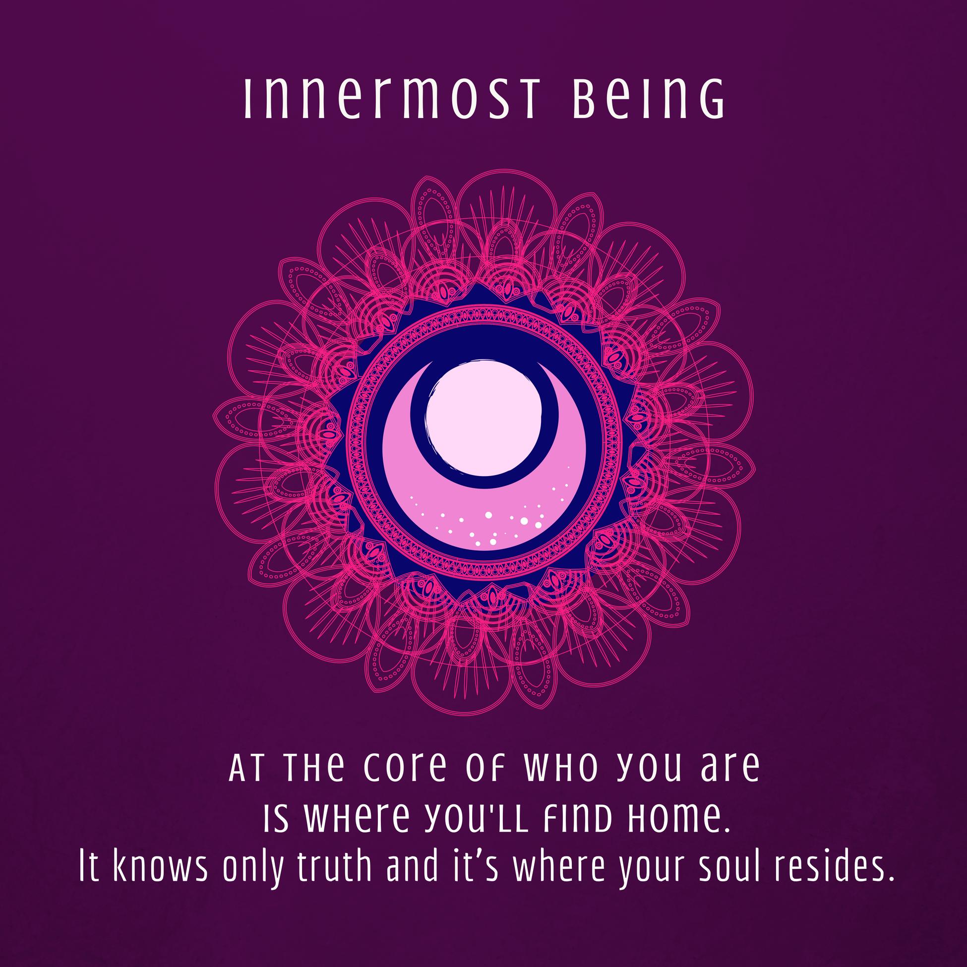 Innermost Being Awaken Soul Practice
