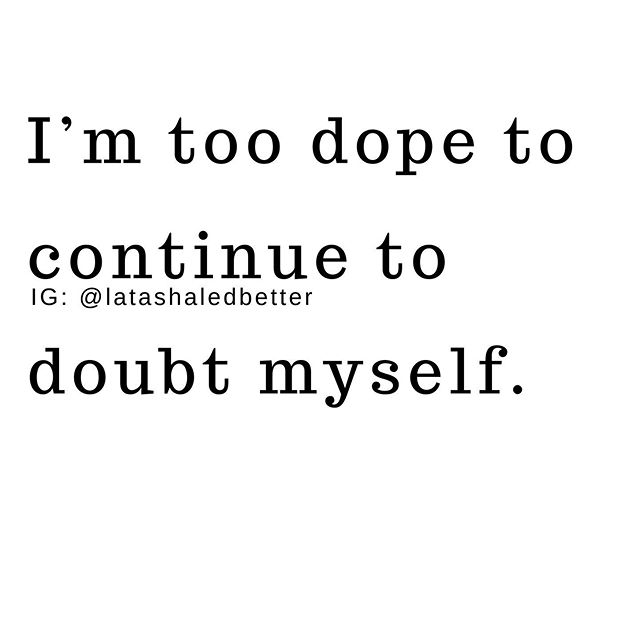 #message💯  I remember the time I've lost sitting around doubting myself. I doubted I had what it takes to help others (My Gifts). I doubted that God could use someone like me to bring others to Him, let alone bring about transformation in their lives. • Sis, I don't want you to lose anymore time doubting yourself. God can and will redeem the time we feel we've lost, but stop doubting yourself. Stop giving into those thoughts that come to rob us of our joy. You are enough! And you're too dope to doubt yourself. Drop a 💯 in the comments if you are with me! . . Make sure you have joined the mail list!!! Link is in the bio! #leadersinheels #ledbetterlifestyle #certifiedlifecoach #affirmationpositive #doubtdoubt #doubtkiller